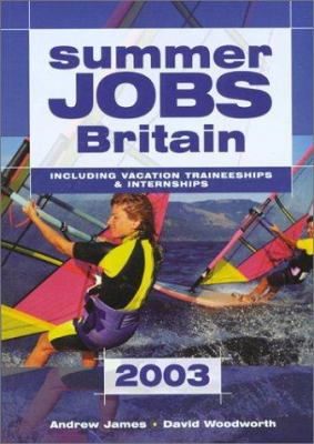 Summer Jobs, Britain: Including Vacation Traineeships & Internships 9781854582690