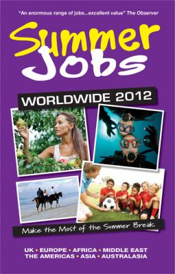 Summer Jobs Worldwide 9781854585974