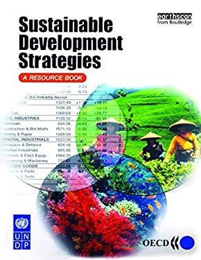 Sustainable Development Strategies: A Resource Book [With CDROM] 9781853839474