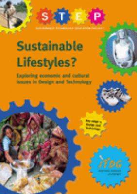 Sustainable Lifestyles: Exploring Economic and Cultural Issues in Design and Technology 9781853395482