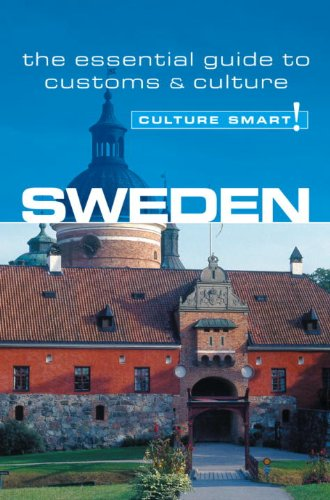 Sweden - Culture Smart!: The Essential Guide to Customs & Culture 9781857333190