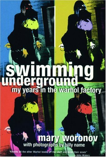 Swimming Underground: My Years in the Warhol Factory 9781852427191