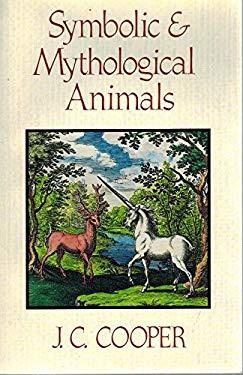 Symbolic and Mythological Animals