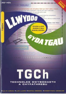 TGCH Technoleg Gwybodaeth a Chyfathrebu 9781855966130