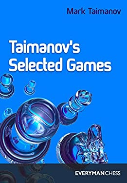 Taimanov's Selected Games 9781857441550