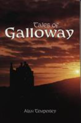 Tales of Galloway 9781851580262