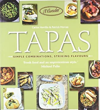 Tapas: Simple Combinations, Striking Flavours 9781856269506