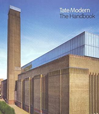 Tate Modern: The Handbook 9781854379672