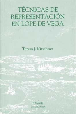 Tecnicas de Representacion en Lope de Vega 9781855660526