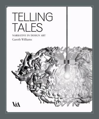 Telling Tales: Fantasy and Fear in Contemporary Design