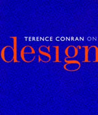 Terence Conran on Design 9781850297710