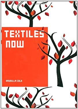 Textiles Now 9781856695725