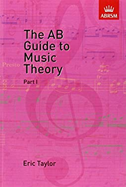 AB Guide to Music Theory, Part I 9781854724465
