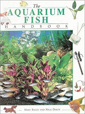 The Aquarium Fish Handbook 9781859741900