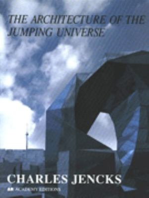 The Architecture of the Jumping Universe 9781854904065