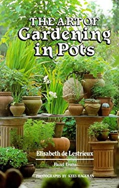 The Art of Gardening in Pots 9781851491315