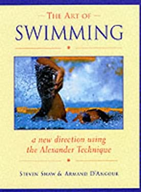 The Art of Swimming: A New Direction Using the Alexander Technique 9781853981401