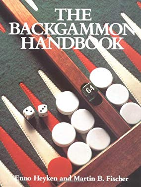 The Backgammon Handbook 9781852234027