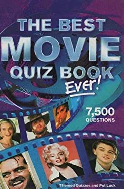 The Best Movie Quiz Book Ever!