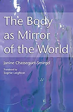 The Body as Mirror of the World 9781853437090