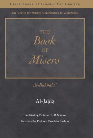 The Book of Misers: Al-Bukhala 9781859641415