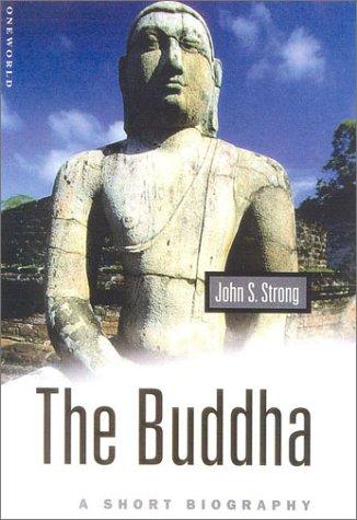 The Buddha: A Short Biography 9781851682560