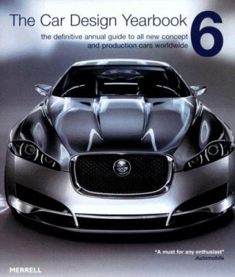 The Car Design Yearbook: The Definitive Annual Guide to All New Concept and Production Cars Worldwide 9781858943725
