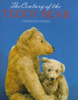 The Century of the Teddy Bear 9781851492671