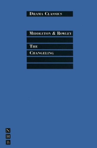 The Changeling - Middleton, Thomas / Griffiths, Trevor