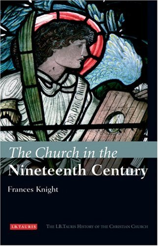 The Church in the Nineteenth Century 9781850438991