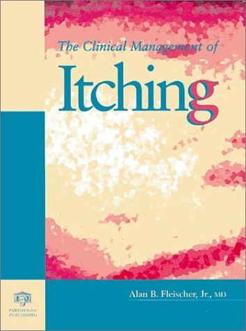 The Clinical Management of Itching 9781850707790