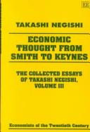Collected Essays of Takashi Negishi: General Equilibrium Theory v. 1 (Economists of the Twentieth Century Series)