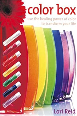 The Color Box: Use the Healing Power of Color to Transform Your Life [With Book and 12 Color Insight Cards and Aura-Soma Equilibrium Poster and Colore 9781859060445