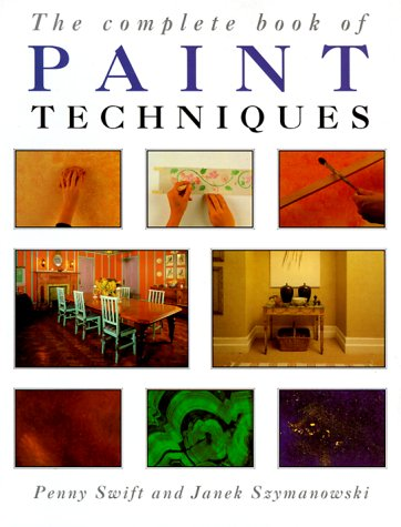 The Complete Book of Paint Techniques 9781853683060