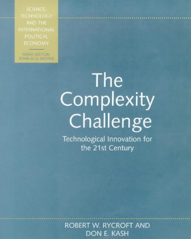 The Complexity Challenge: Technological Innovation for the 21st Century