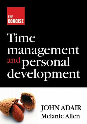 The Concise Time Management and Personal Development 9781854182234