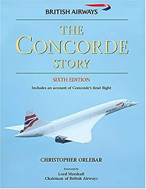 The Concorde Story: Sixth Edition 9781855326675