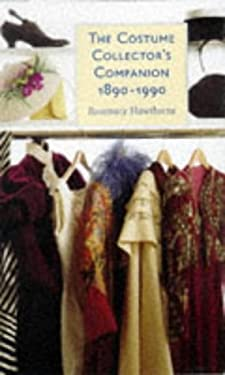 The Costume Collector's Companion, 1890-1990 9781854105523