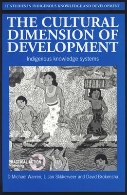 The Cultural Dimension of Development: Indigenous Knowledge Systems 9781853392511