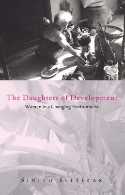 The Daughters of Development: Women in a Changing Environmen 9781856495875