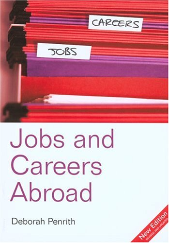 The Directory of Jobs & Careers Abroad, 12th 9781854583178