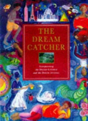 The Dream Catcher: Unravel the Mysteries of Your Sleeping Mind 9781852309985