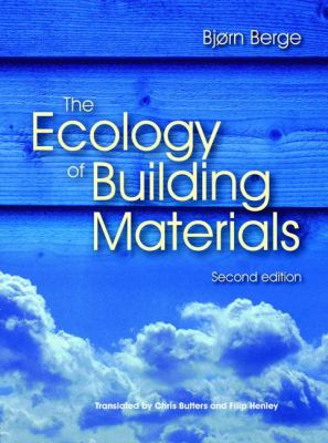 The Ecology of Building Materials 9781856175371