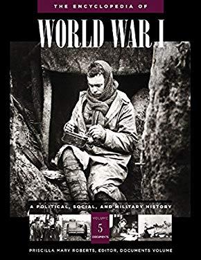 Encyclopedia of World War I : A Political, Social, and Military History