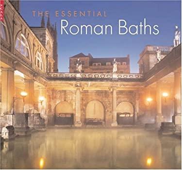 The Essential Roman Baths 9781857594669