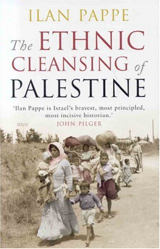 The Ethnic Cleansing of Palestine 9781851684670
