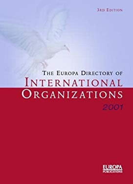 The Europa Directory of International Organizations 2001 9781857430943
