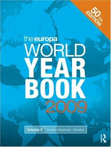 The Europa World Year Book 2009 Volume 2 9781857435429