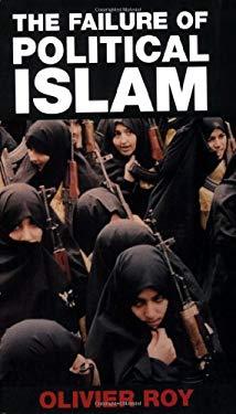 The Failure of Political Islam 9781850438809