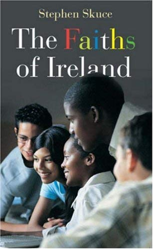 The Faiths of Ireland 9781856075251